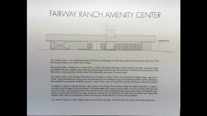 This plaque is mounted in the Fairway Ranch Amenity Center.  It describes the historic symbolism in the Center's design that was inspired by the history of the Fairway Ranch property and area.  It also describes the extensive use of exceptional regional materials and the various sustainable 'green' design features.